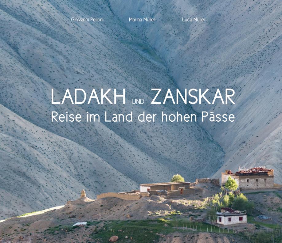 Ver Ladakh und Zanskar - Reise im Land der hohen Pässe por Giovanni Pelloni
