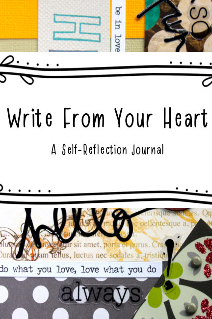 Ver Write From Your Heart por Stacy Triplat