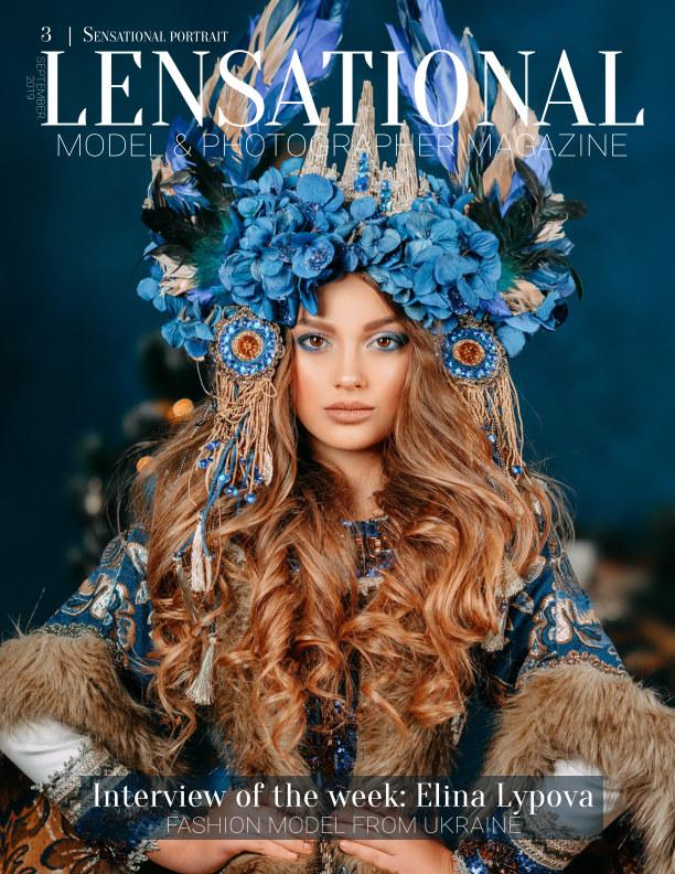 View LENSATIONAL Model and Photographer Magazine #3 Issue | Sensational portrait - September 2019 by Lensational Magazine