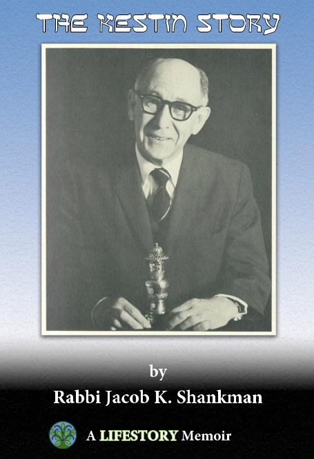 View The Kestin Story--Hardcover by Rabbi Jacob Kestin Shankman