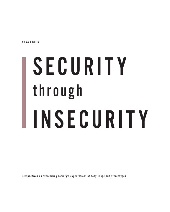View Security through Insecurity by Anna J Cook