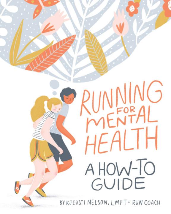 View Running For Mental Health by Kjersti Nelson