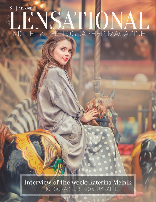 Ver LENSATIONAL Model and Photographer Magazine #8 Issue | Teenager - October 2019 por Lensational Magazine