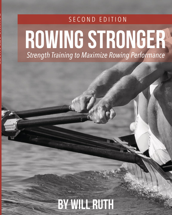 View Rowing Stronger, Second Edition by Will Ruth