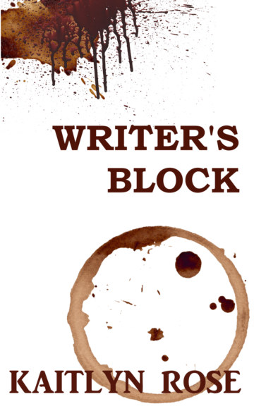 View Writer's Block by Kaitlyn Rose
