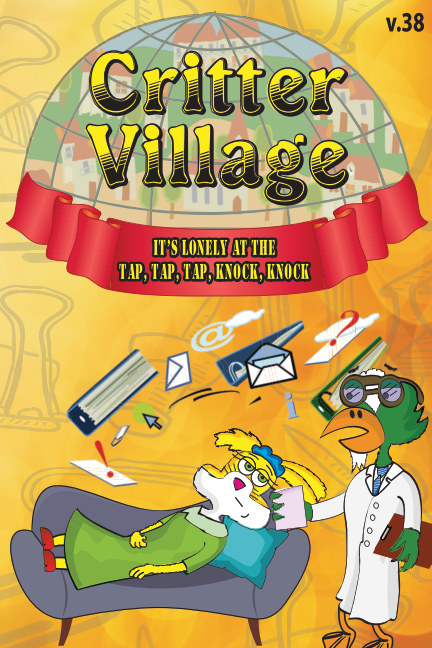 View Critter Village: It's Lonely at the.. (PG-ish) by Sodally Tober Productions