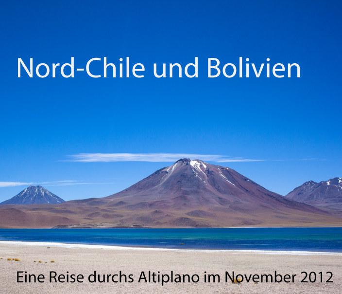 Nord-Chile und Bolivien nach Manuel Jung anzeigen