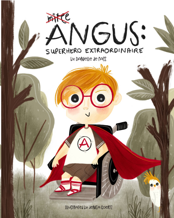View Angus: Superhero Extraordinaire by Danielle de Pass