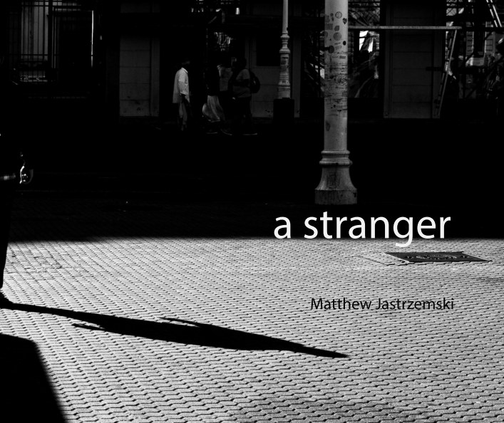 View a stranger (hardcover) by matthew jastrzemski