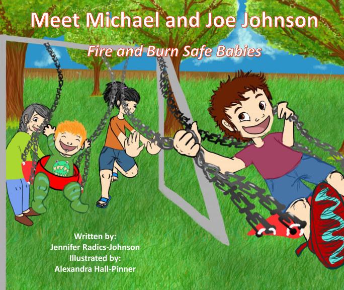 Meet Michael and Joe Johnson: Fire and Burn Safe Babies