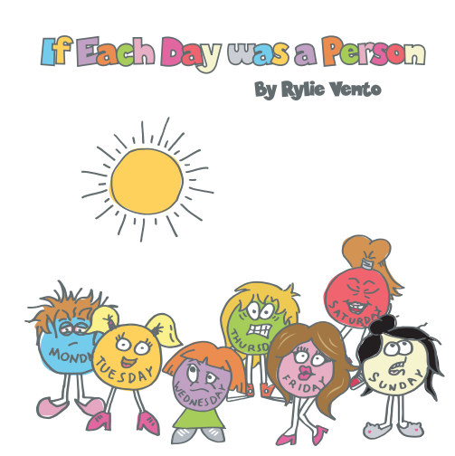 View If Each Day Was a Person by Rylie Vento