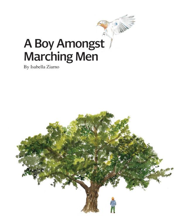 View A Boy Amongst Marching Men by Isabella Ziarno