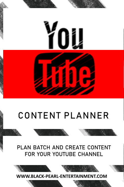View The YouTube Content Planner by Black Pearl Entertainment