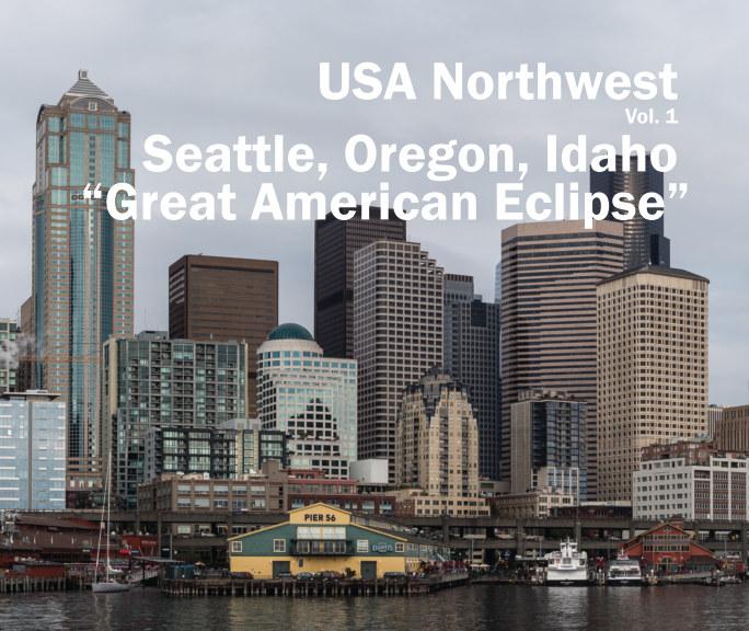 USA Northwest Vol. 1 nach Dr. Martin Junius anzeigen