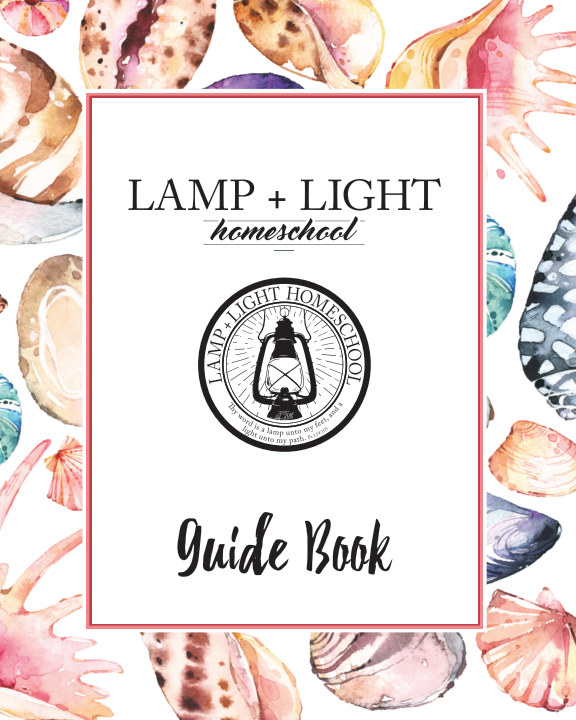 View Lamp+Light Y2 Guide by Lamp+Light Homeschool