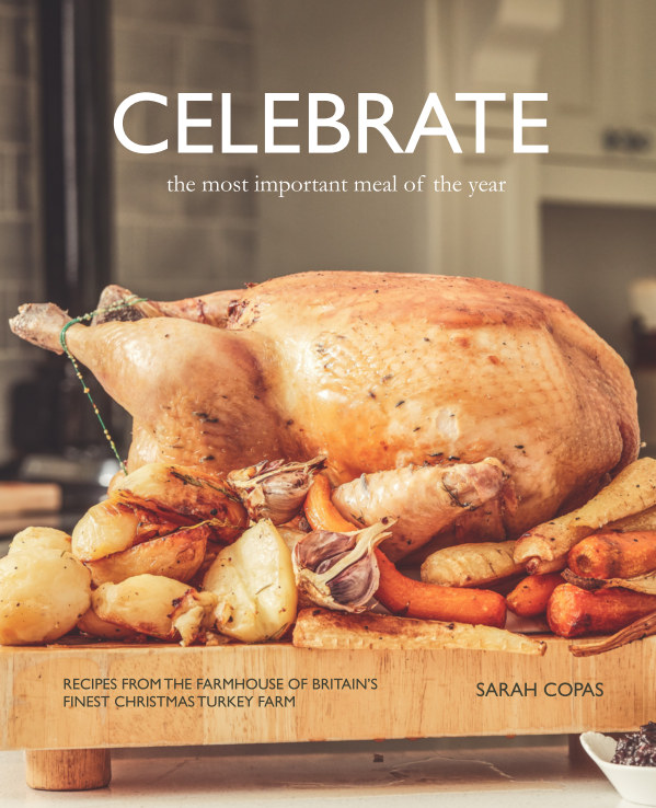 View Celebrate: The Most Important Meal of the Year by Sarah Copas