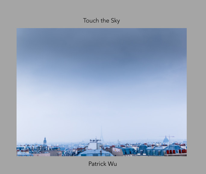View Touch the Sky by Patrick Wu