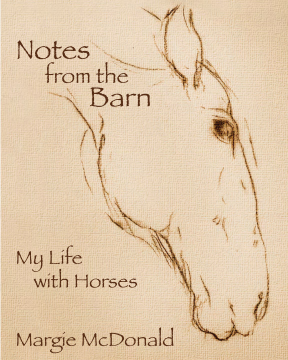 View Notes From The Barn: Best Quality Softcover by Margie McDonald