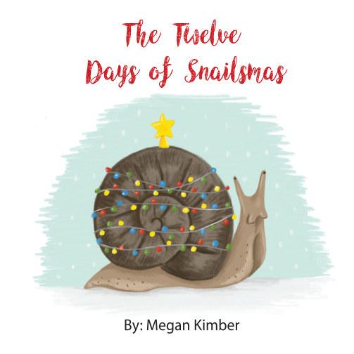 View The Twelve Days of Snailsmas by Megan Kimber