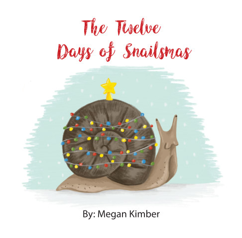 View The Twelve Days of Snailsmas by Megan Kimber