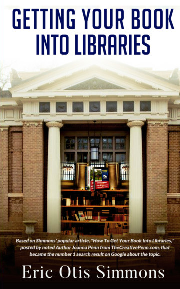 View Getting Your Book Into Libraries by Eric Otis Simmons