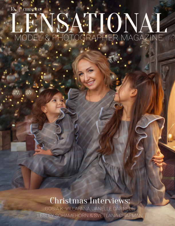 View LENSATIONAL Model and Photographer Magazine #15 Issue | Christmas - December 2019 by Lensational Magazine