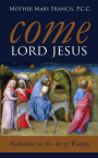 Come Lord Jesus book cover