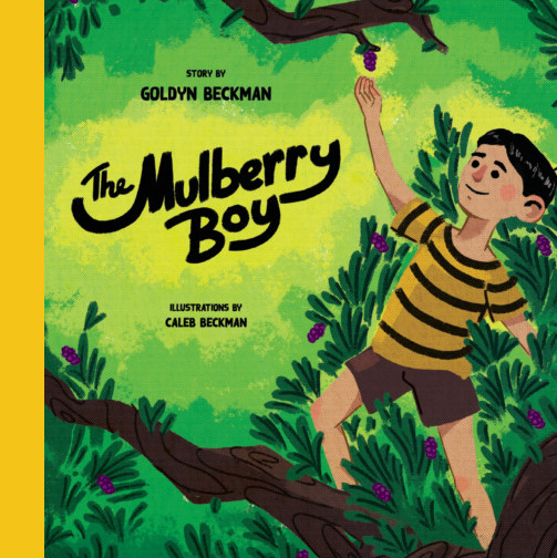View The Mulberry Boy by Goldyn Beckman