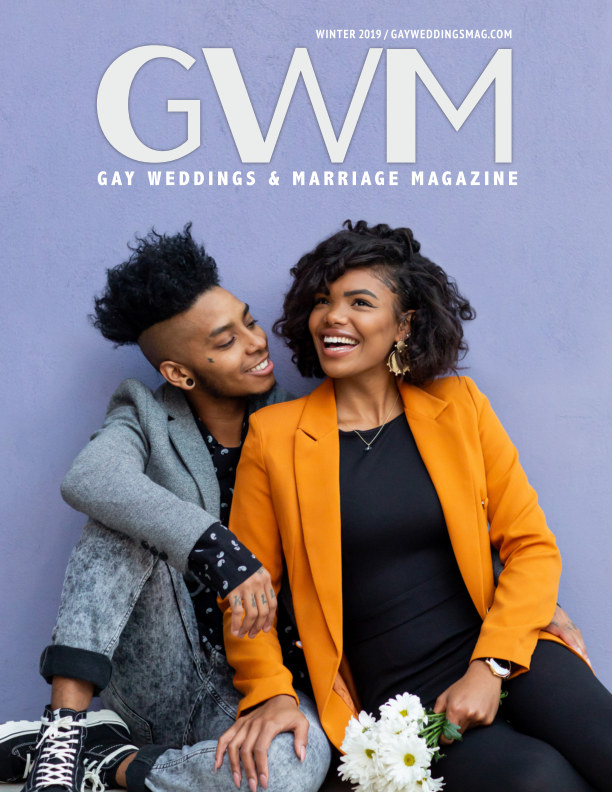 View Gay Weddings and Marriage Magazine Winter 2019 by Renee Clancy