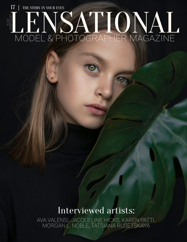 View LENSATIONAL Model and Photographer Magazine #17 Issue   The story in your eyes - December 2019. by Lensational Magazine