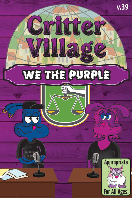 View Critter Village: We the Purple (All Ages) by Critter Village Comics
