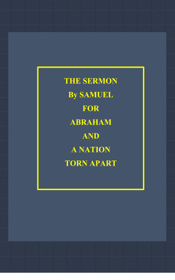 View The Sermon By Samuel for Abraham by D M Yourtee