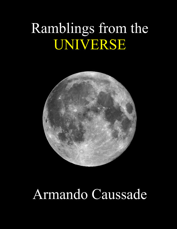 View Ramblings from the Universe by Armando Caussade