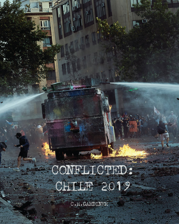 View Conflicted: Chile 2019 by CH Gardiner