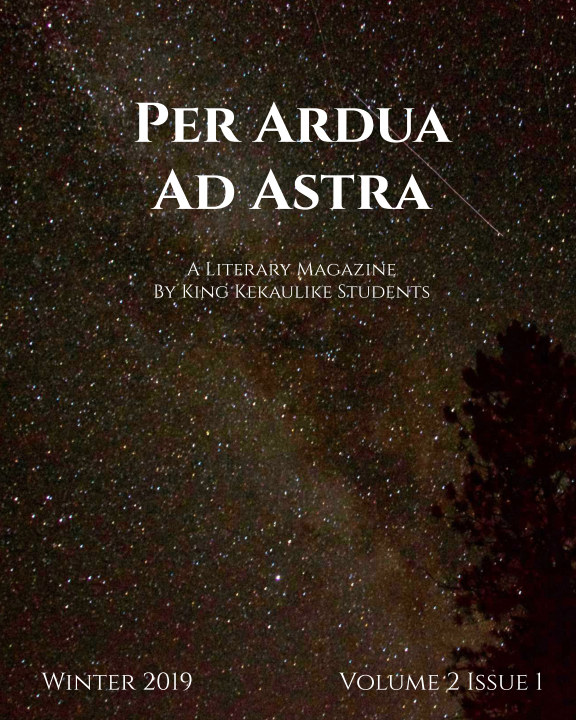 View Per Ardua Ad Astra by KKHS Creative Writing 2019/20