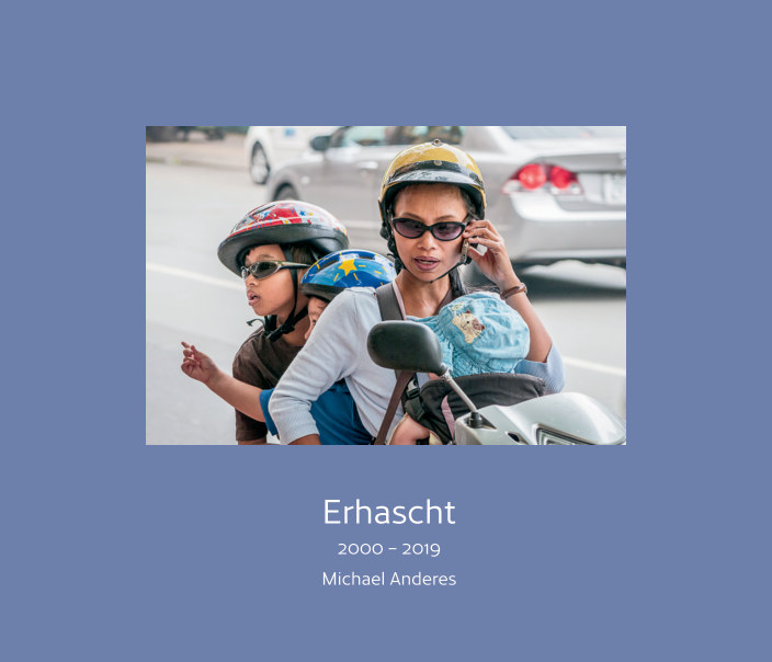 View Erhascht by Michael Anderes