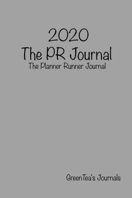 View 2020 PR (Planner Runner) Journal by Tyson Green