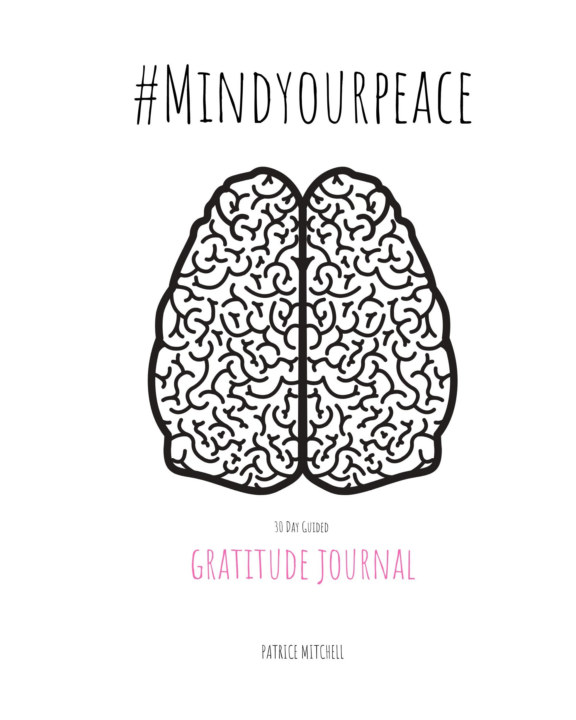 View #MindYourPeace Gratitude Journal by Patrice Mitchell