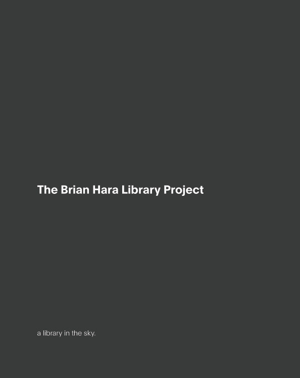 View The Brian Hara Library Project by Rachel Shern