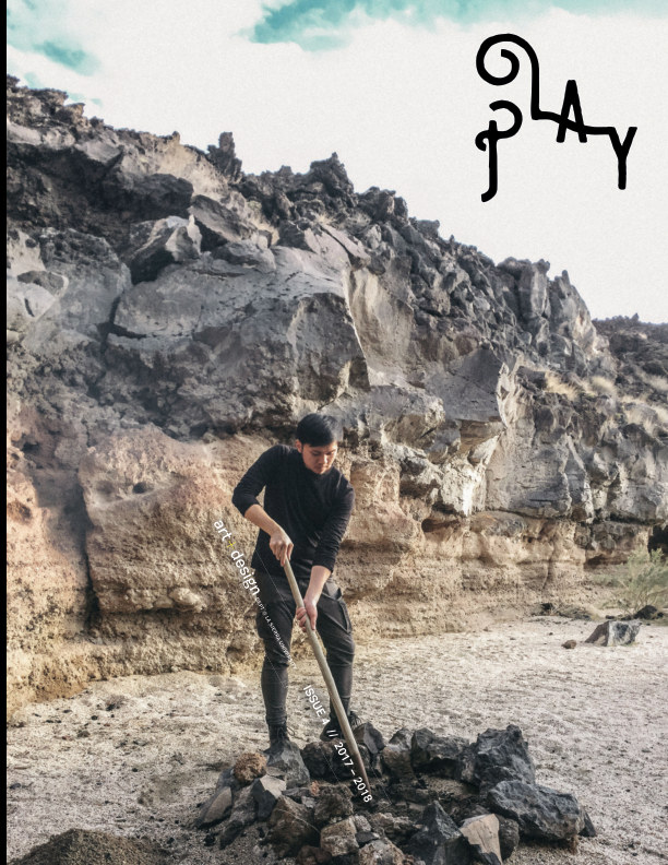View PLAY Issue 4, Art+Design 2017-2018 by Terrill Thomas