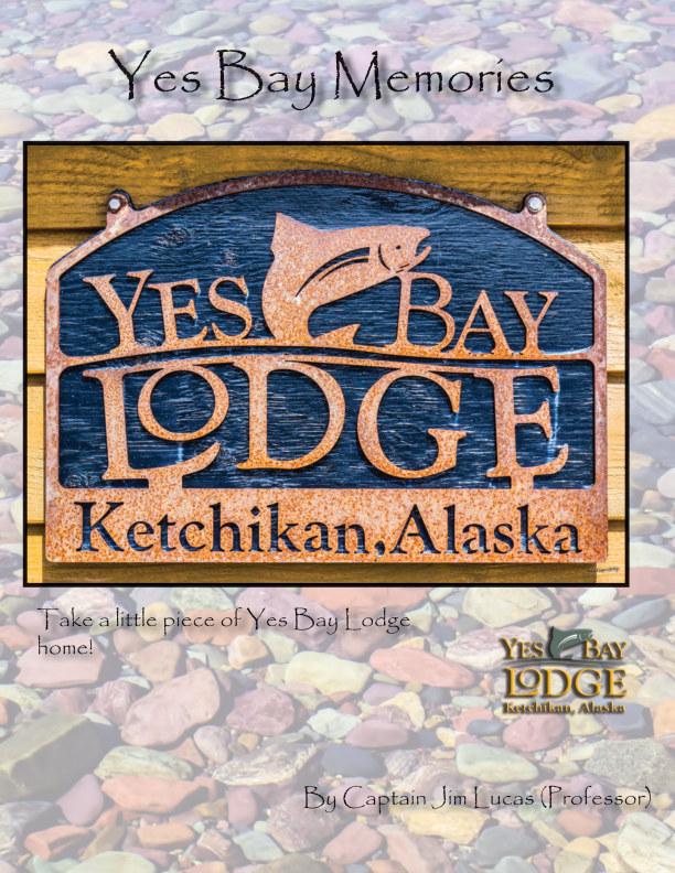 View Yes Bay Memories Magazine by Capt. Jim Lucas (Professor)