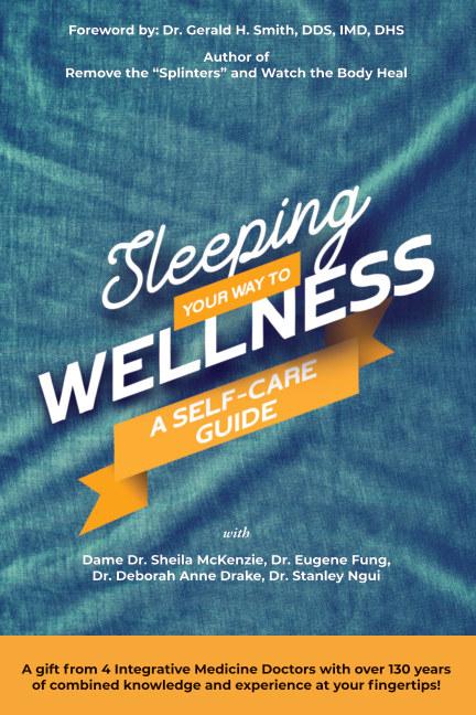 View Sleeping Your Way To Wellness by Sheila McKenzie
