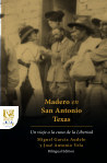 Madero en San Antonio, Texas book cover