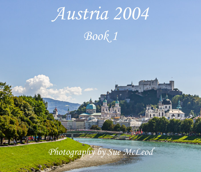 View Austria 2004 - Book 1 by Sue McLeod