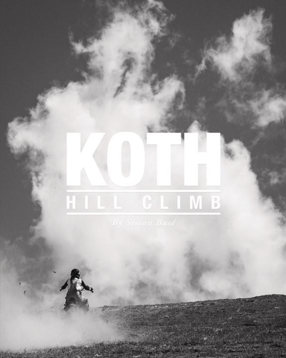 View KOTH Hill Climb Photo Book (Premium Matte Paper Version) by Simon Busé