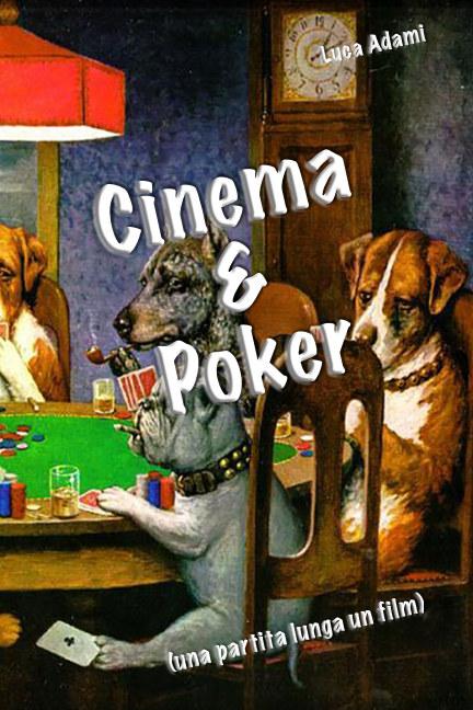 View Cinema e Poker by Luca Adami