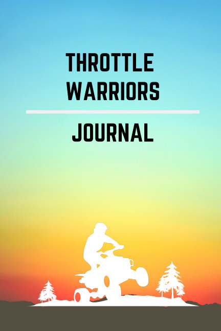 View Throttle Warriors Journal by Landon Bowden