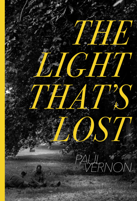 View The Light That's Lost by Paul Vernon
