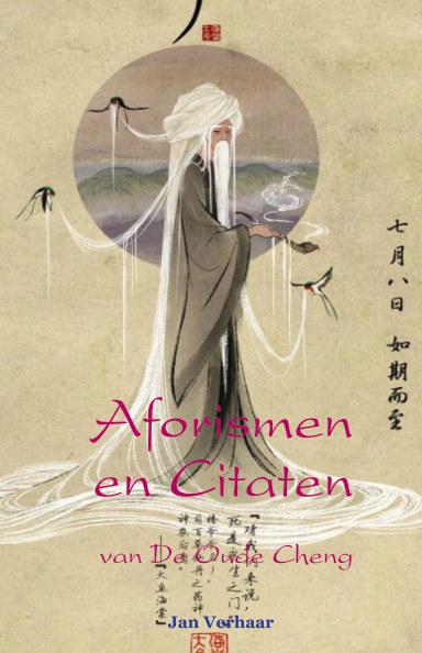 View Aforismen en Citaten van De Oude Cheng (hardcover/kleur (econ)) by Jan Verhaar