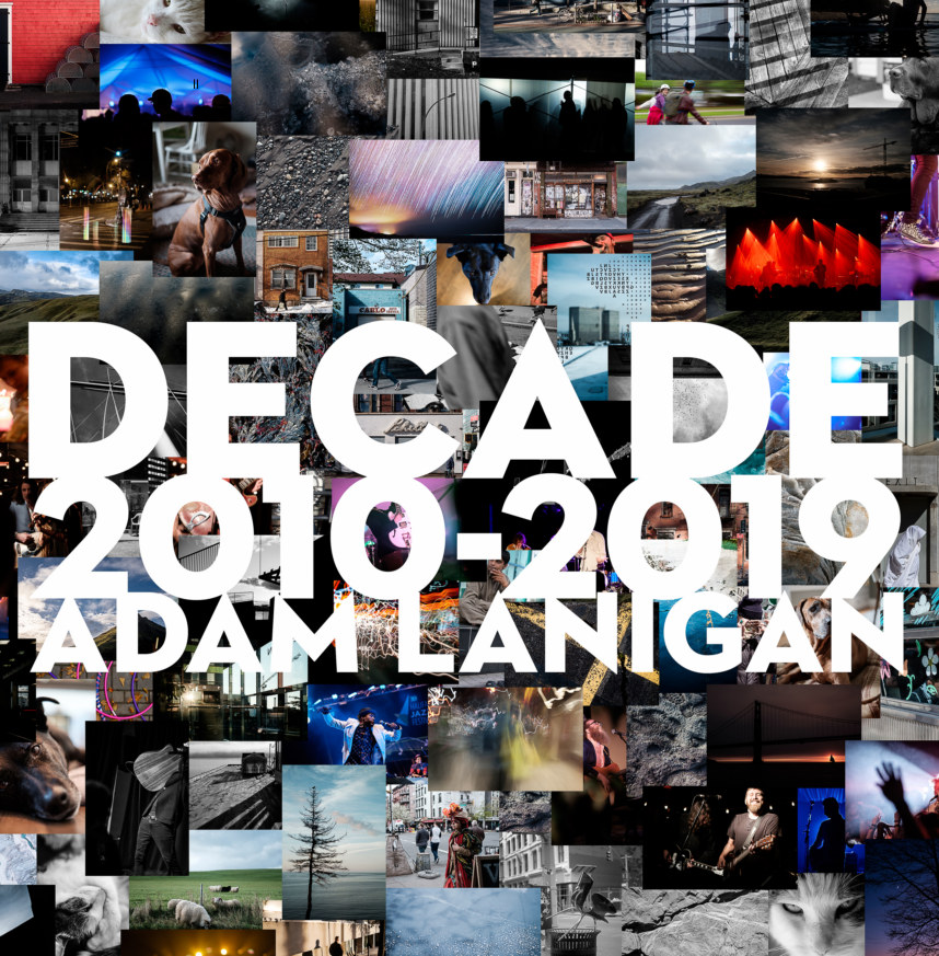 View Decade 2010-2019 by Adam Lanigan